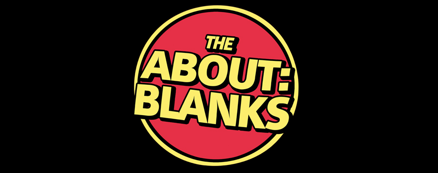 THE ABOUT BLANKS - OFFICIAL WEBSITE